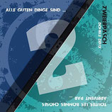Zweierpasch - Alle guten Dinge sind 2 (CD audio)