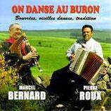 """CD Marcel BERNARD & Pierre ROUX """"On danse au buron"""""""