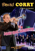 "DVD  David CORRY ""Mon bal musette"" 19.90€"