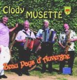 """CD CLODY MUSETTE """"Beau pays d'Auvergne"""""""