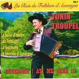 "CD Tonin TROUPEL  ""Auvergne a ti me care"""