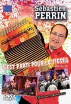 """Dernier DVD Sébastien PERRIN: """"C'est parti pour la fiesta"""""""