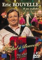"""DVD Eric BOUVELLE """"Le bal à Bouvelle"""" 19,90€"""