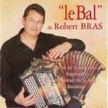 "CD Robert BRAS ""Le bal"""