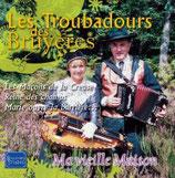 """Les Troubadours des Bruyères  """"Ma vieille maison"""""""