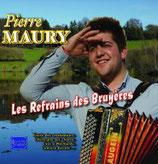"""CD Pierre MAURY """"Les refrains de bruyères"""""""