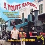 CD Sébastien PERRIN 'A toute vapeur'