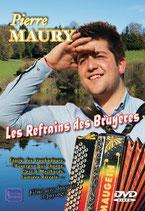 """DVD Pierre MAURY """"Les refrains de Bruyères"""""""