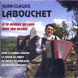 CD Jean Claude LABOUCHET 'Si tu reviens un jour dans ton village'