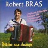 """CD Robert BRAS """"Retour aux champs"""""""