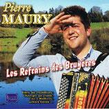 """CD Pierre MAURY """"Les refrains des bruyères"""""""