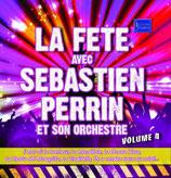 "NOUVEAUTE CD Sébastien PERRIN ""La fête VOL4"""