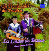 """Les Troubadours des Bruyères  """"La Louise de Bessat"""""""