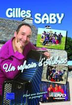 """DVD Gilles SABY  """"Un refrain d'Aubrac"""""""