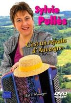 """DVD Sylvie PULLES """"C'est un refrain d'Auvergne"""""""