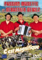 """DVD Sébastien DEWEZ """"C'est magnifique"""" 19.90€."""