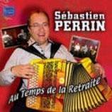 CD Sébastien PERRIN 'Au temps de la retraite'