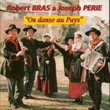 "CD Robert BRAS ""On danse au pays"""