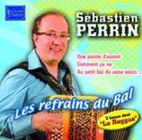 "CD Sébastien PERRIN ""Les refrains du bal"""