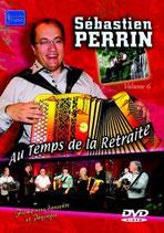 "DVD Sébastien PERRIN  ""Au temps de la retraite"""