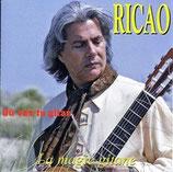"""CD RICAO """"où vas-tu gitan"""""""