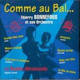 "CD Thierry BONNEFOUS ""Comme au bal"""