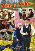 """DVD  """"Au coeur de l'Auvergne"""" vol 1 (interprété par Sébastien Perrin)  19.90€"""