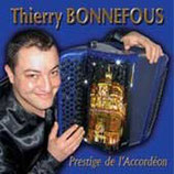 "CD Thierry BONNEFOUS ""Prestige de l'accordéon"""