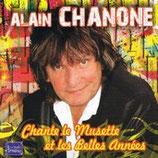 CD Alain CHANONE 'Chante le musette et les belles années'