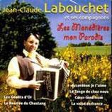 """CD Jean Claude LABOUCHET """"Les monédières mon paradis"""""""