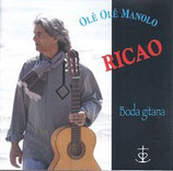 "CD RICAO ""Ole ole Manolo"""