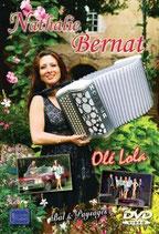"DVD Nathalie BERNAT  ""Olé Lola"""