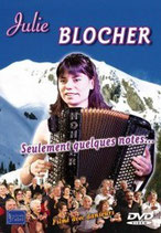 "DVD Julie BLOCHER ""Seulement quelques notes"""