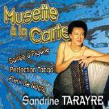 """CD Sandrine TARAYRE """" Musette à la carte"""""""