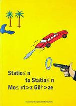 Götze, Moritz - Station to Station