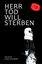 Jacob/Hesselbarth, Herr Tod will sterben