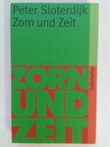 Sloterdijk, Peter - Zorn und Zeit