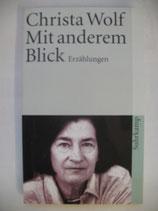 Wolf, Christa - Mit anderem Blick. Erzählungen