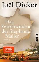 Joël Dicker, Das Verschwinden der Stephanie Mailer