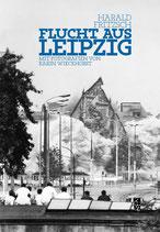 Fritzsch, Harald: Flucht aus Leipzig