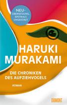 Haruki Murakami - Die Chroniken des Aufziehvogels (Neuübersetzung)