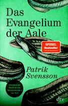 Patrick Svensson, Das Evangelium der Aale