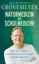 Prof. Dr. Dietrich Grönemeyer - Naturmedizin und Schulmedizin