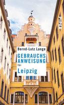 Bernd-Lutz Lange - Gebrauchsanweisung für Leipzig