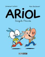 ab 6 Jahren / Emmanuel Guibert / Marc Boutavant: Ariol. Saugute Freunde.