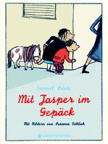 ab 7 Jahren / Gunnel Linde, Mit Jasper im Gepäck