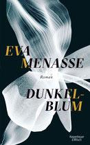 Eva Menasse, Dunkelblum