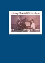 Richardson, Henry H. - Frühlingsouvertüre