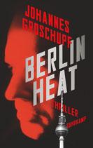 Johannes Groschupf: Berlin Heat
