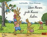 ab 4 Jahren / Axel Scheffler, Frantz Wittkamp: Wenn Hasen gute Laune haben